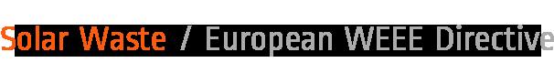 Solar Waste / European WEEE Directive